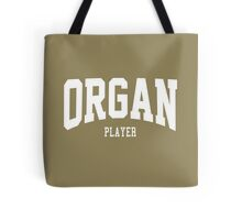 Organ Player Tote Bag