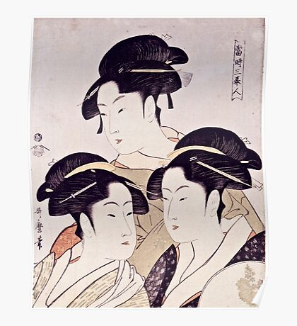 Kitagawa Utamaro  -  Three Beauties Of The Present Day  Poster
