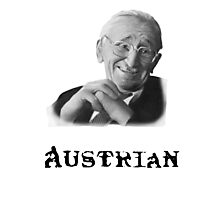 Austrian and Proud! Photographic Print