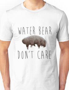 Water Bear Don't Care Unisex T-Shirt