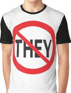 They Don't Want You To Win Graphic T-Shirt