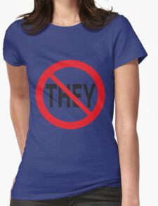 They Don't Want You To Win Womens Fitted T-Shirt