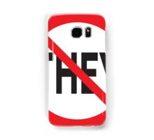 They Don't Want You To Win Samsung Galaxy Case/Skin
