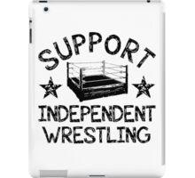 Support Independent Wrestling iPad Case/Skin