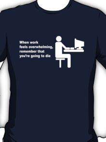 Stressed ?  T-Shirt