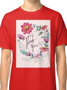 Thank You Classic T-Shirt