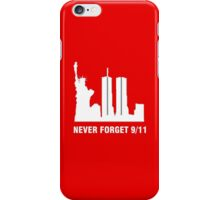 9-11-2001 NEVER FORGET iPhone Case/Skin