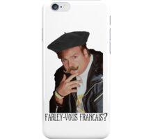 Farley-Vous Francais? iPhone Case/Skin