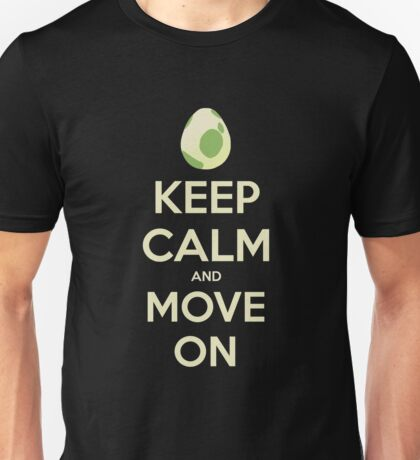 Move on! Unisex T-Shirt