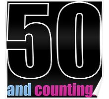 50 and counting Poster