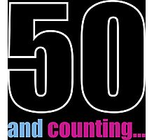 50 and counting Photographic Print