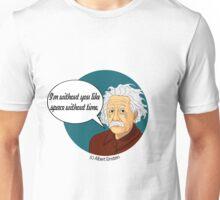 Funny science Albert Einstein Unisex T-Shirt