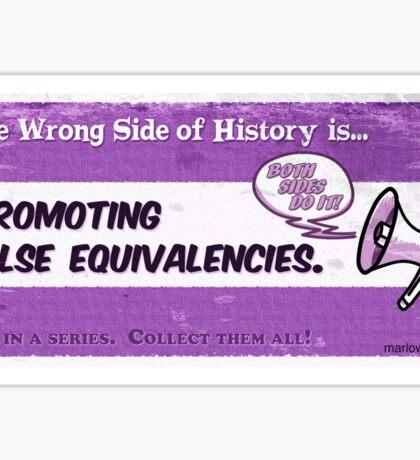 #14 False Equivalencies Sticker