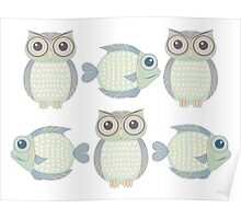 Three Cool Fish and Three Cool Owls Poster