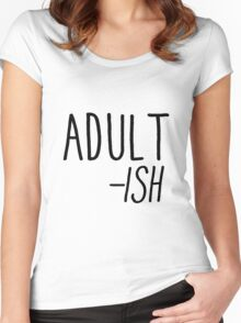 Adult -ish Women's Fitted Scoop T-Shirt