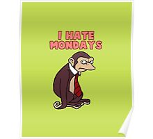 Monday Monkey Lives For The Weekend, Sir. Poster