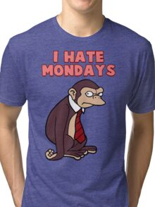Monday Monkey Lives For The Weekend, Sir. Tri-blend T-Shirt