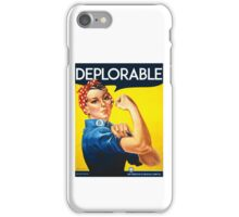 DEPLORABLE DEPLORABLES TRUMP CLINTON ROSIE THE RIVETER iPhone Case/Skin