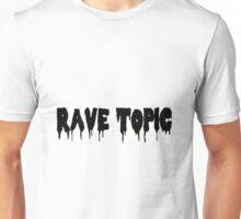 Rave Topic Unisex T-Shirt