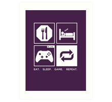 Eat. Sleep. Game. Repeat. Art Print