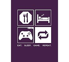 Eat. Sleep. Game. Repeat. Photographic Print