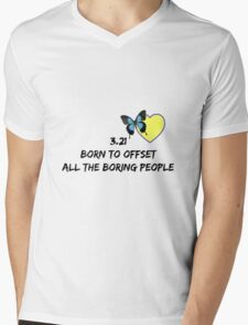 3.21 Born to Offset the Boring People Mens V-Neck T-Shirt