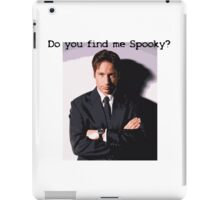 Do You Find Me Spooky? iPad Case/Skin