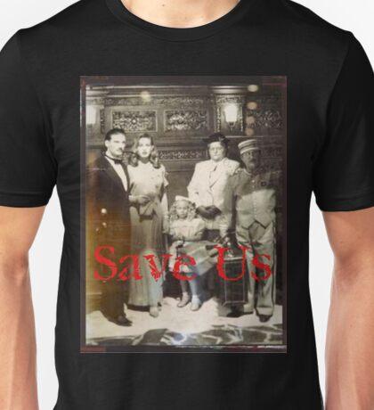 Save Us  Unisex T-Shirt