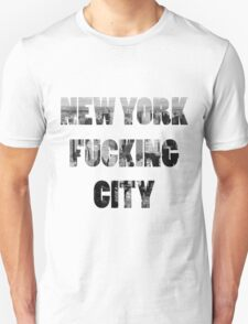 New York Fucking City Unisex T-Shirt