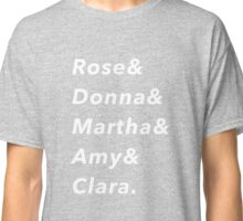 The doctor's companions  Classic T-Shirt