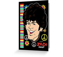 """Zilch Podcast! """"I'm A Believer"""" Greeting Card"""