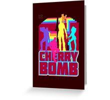 Cherry Bomb (Full) Greeting Card