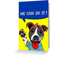 Lu the Riveter! Greeting Card