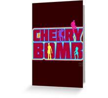Cherry Bomb (Text) Greeting Card