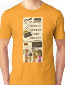 Good Friends Unisex T-Shirt