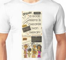 Good Friends Unisex T-Shirt