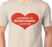 Someone in Buckhannon Loves Me Unisex T-Shirt