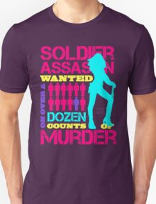 Soldier, Assassin, Wanted For Murder T-Shirt