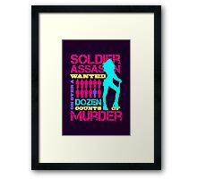 Soldier, Assassin, Wanted For Murder Framed Print