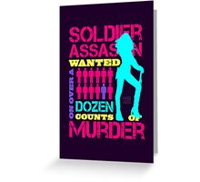 Soldier, Assassin, Wanted For Murder Greeting Card