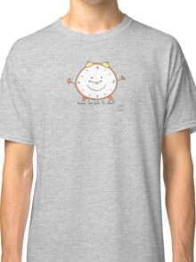Never too late to start Classic T-Shirt