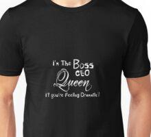 I'm The Boss! Unisex T-Shirt