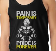 PAIN IS TEMPORARY, PRIDE IS FOREVER (VEGETA DUMBBELLS) Tank Top
