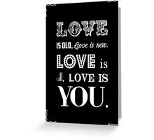 Love is - Beatles Lyrics Greeting Card
