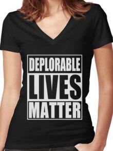 Deplorable Lives Matter Women's Fitted V-Neck T-Shirt