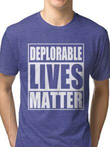 Deplorable Lives Matter Tri-blend T-Shirt