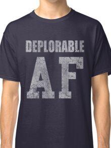Deplorable AF Funny Shirt Classic T-Shirt