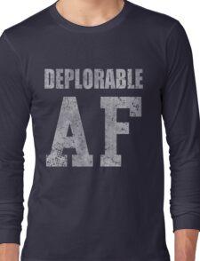 Deplorable AF Funny Shirt Long Sleeve T-Shirt