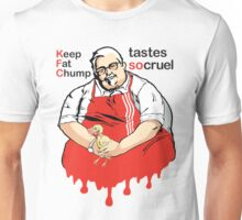 Keep Fat Chump Unisex T-Shirt
