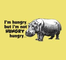 I'm hungry, but I'm not HUNGRY hungry T-Shirt
